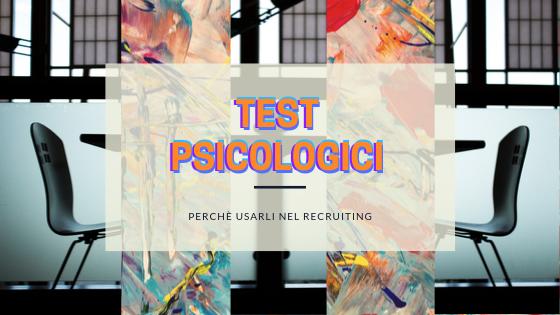 i migliori test psicologici nel mondo lavoro